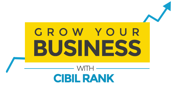 Grow Your Business With Cibil Rank